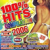 Play & Download 100% Hits Compilation 2006 by Various Artists | Napster