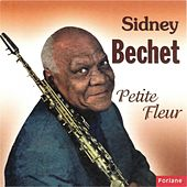 Play & Download Sidney Bechet : Petite fleur by Sidney Bechet | Napster