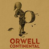 Continental by Orwell