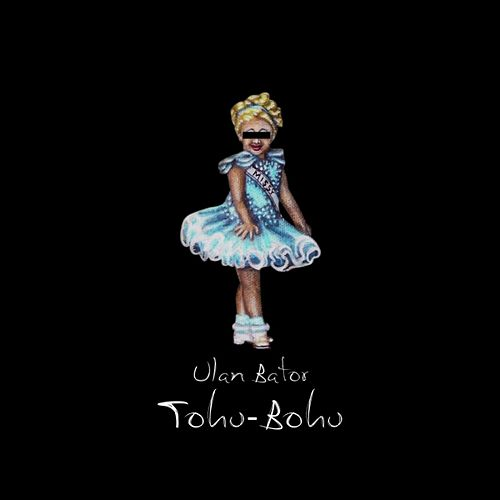 Play & Download Tohu-bohu by Ulan Bator | Napster