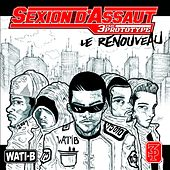 Play & Download Le renouveau by Sexion D'Assaut | Napster