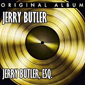 Jerry Butler, Esq. by Jerry Butler