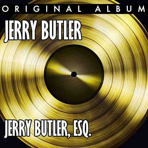 Play & Download Jerry Butler, Esq. by Jerry Butler | Napster
