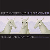 Play & Download Iepo Oneipo by John Tavener | Napster