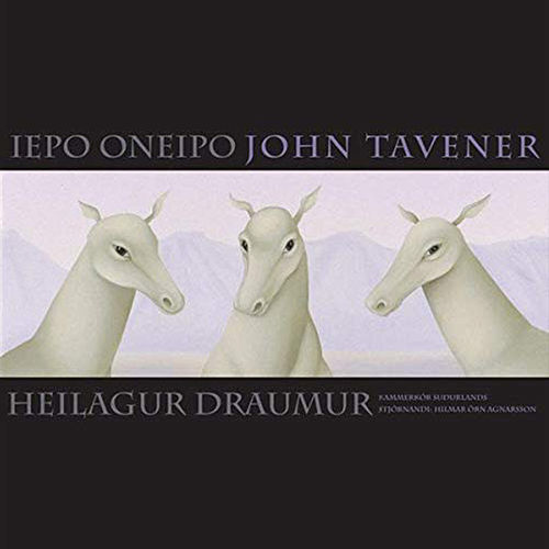 Iepo Oneipo von John Tavener