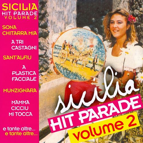 Play & Download Sicilia Hit Parade Vol. 2 by Various Artists | Napster