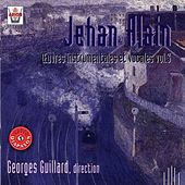 Jehan Alain : Oeuvres instrumentales et vocales,  vol. 3 by Various Artists
