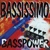 Play & Download Bassissimo  Bass Power by Various Artists | Napster
