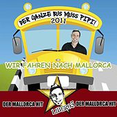 Der ganze Bus muss Pipi 2011 (Mallorca Version) by Libero5