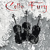 Cello Fury by Cello Fury