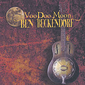 Play & Download VooDoo Moon by Ben B. Beckendorf | Napster