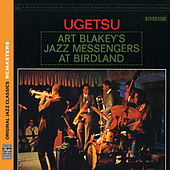 Play & Download Ugetsu [Original Jazz Classics Remasters] by Art Blakey | Napster