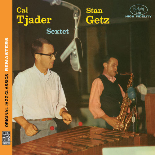 Play & Download Stan Getz/Cal Tjader Sextet [Original Jazz Classics Remasters] by Stan Getz | Napster