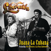Play & Download Juana La Cubana by Liberación | Napster