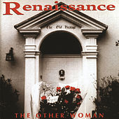 Play & Download The Other Woman by Renaissance | Napster