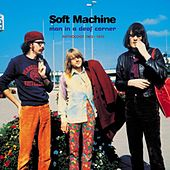 Man In A Deaf Corner: Anthology 1963-1970 by Soft Machine