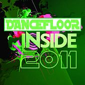 Dancefloor Inside 2011 by Various Artists
