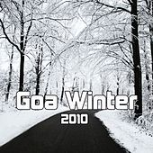Play & Download Goa Winter 2010 by Various Artists | Napster