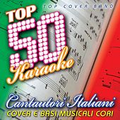 Play & Download Top 50 karaoke cantautori italiani (Cover e basi musicali cori) by Various Artists | Napster