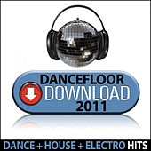 Dancefloor Download 2011 by Various Artists