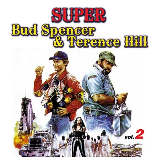 Super Bud Spencer & Terence Hill, Vol. 2 by Various Artists