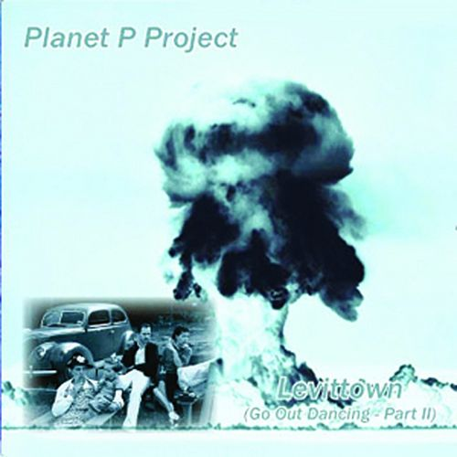 Play & Download Levittown by Planet P Project | Napster