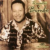 Play & Download Te Maitai O Bimbo Matchless Artist Of Tahiti by Bimbo | Napster