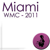 FM Miami - WMC 2011 by Various Artists