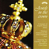 Play & Download Jewels in the Crown by The Esterhazy Singers | Napster