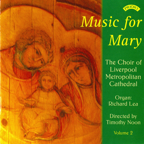 Play & Download The Music of Mary - Volume 2 by The Choir of Liverpool Metropolitan Cathedral | Napster