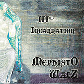 Play & Download IIIrd Incarnation by Mephisto Walz | Napster