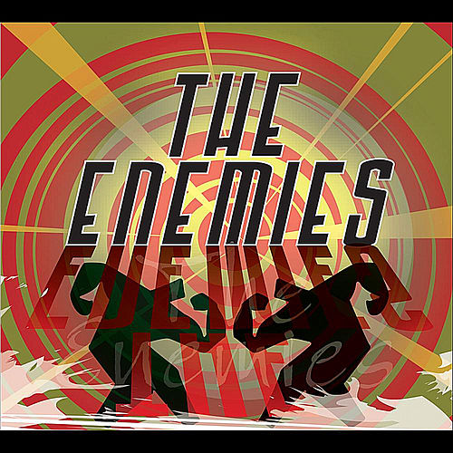 Play & Download The Enemies by The Enemies | Napster