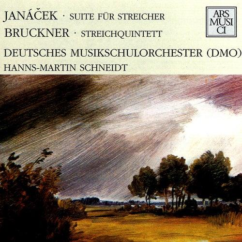 Play & Download Janacek: Suite fur Streicher - Bruckner: Streichquintett by Hanns-Martin Schneidt | Napster