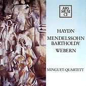 Haydn: String Quartet No. 67 - Webern: 5 Movements - Mendelssohn: String Quartet No. 6 by Minguet Quartet