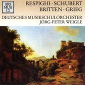 Play & Download Respighi, Schubert, Britten & Grieg by Jorg-Peter Weigle | Napster