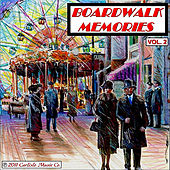 Play & Download Boardwalk Memories, Vol. 2 by Boardwalk Empire Carousel Band Organ | Napster
