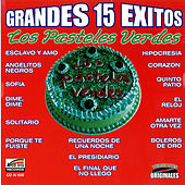 Play & Download Grandes 15 Exitos by Los Pasteles Verdes | Napster