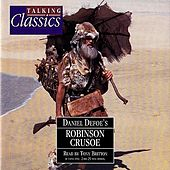 Defoe: Robinson Crusoe by Tony Britton