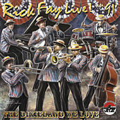 Play & Download Rick Fay Live in 1991! The Dixieland We Love by Rick Fay | Napster