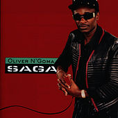 Play & Download Saga by Oliver N'Goma | Napster