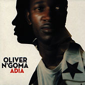 Play & Download Adia by Oliver N'Goma | Napster