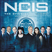 Play & Download NCIS: The Official TV Score by Brian Kirk | Napster