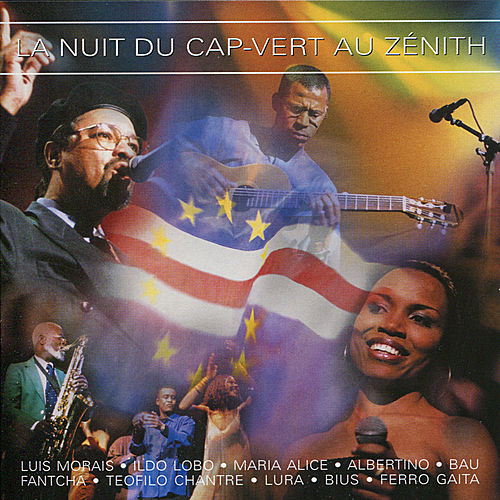 La Nuit du Cap-Vert au Zénith by Various Artists