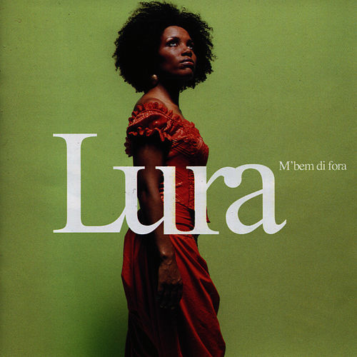 Play & Download M'bem di fora by Lura | Napster