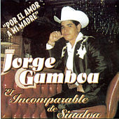 Play & Download Por El Amor A Mi Madre by Jorge Gamboa (1) | Napster
