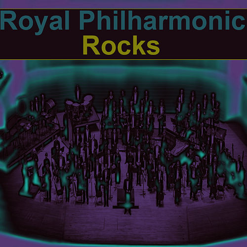 Play & Download Royal Philharmonic Rocks by Royal Philharmonic Orchestra | Napster