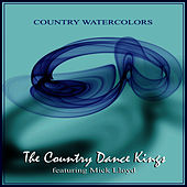 Play & Download Country Watercolors by Country Dance Kings | Napster