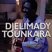 Play & Download Solon Kôno by Djelimady Tounkara | Napster