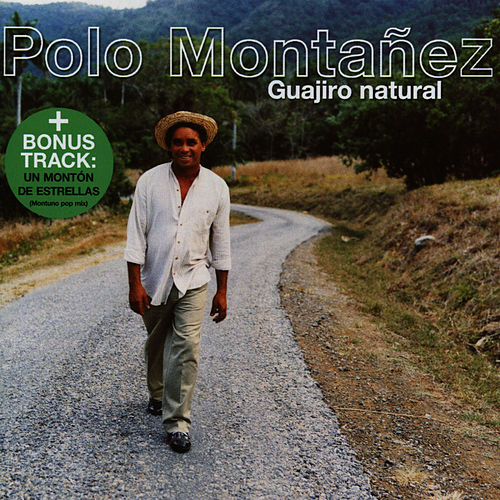 Play & Download Guajiro Natural by Polo Montañez | Napster