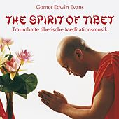 Play & Download The Spirit Of Tibet by Gomer Edwin Evans | Napster